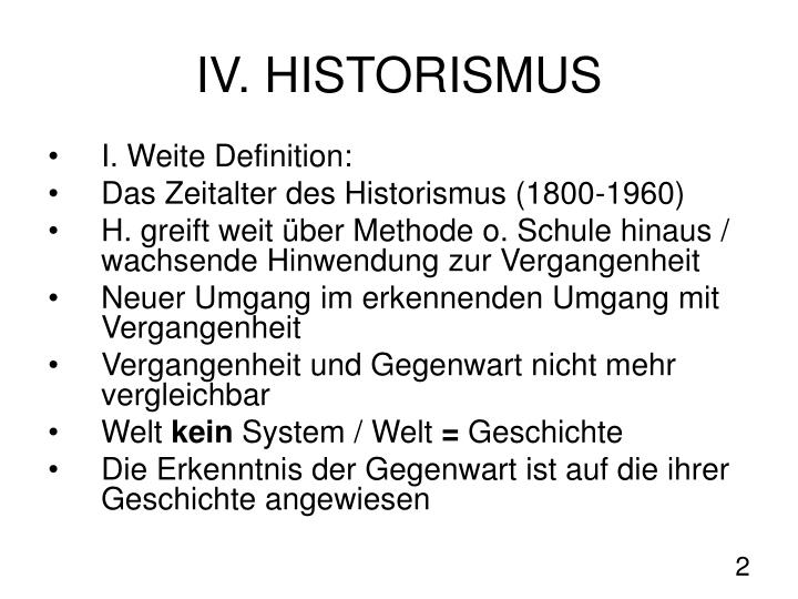 IV. HISTORISMUS