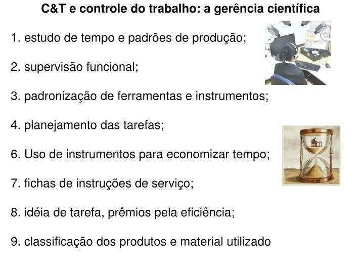 C&T e controle do trabalho: a gerência científica