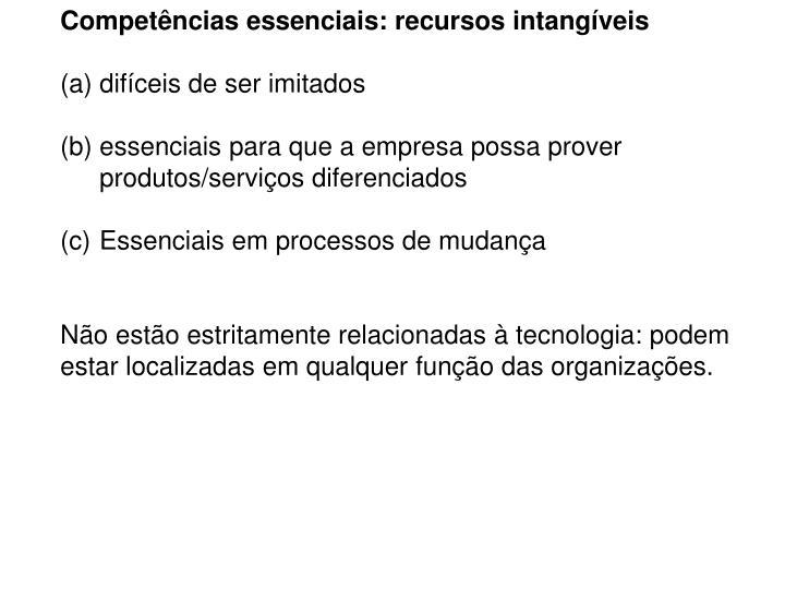 Competências essenciais: recursos intangíveis