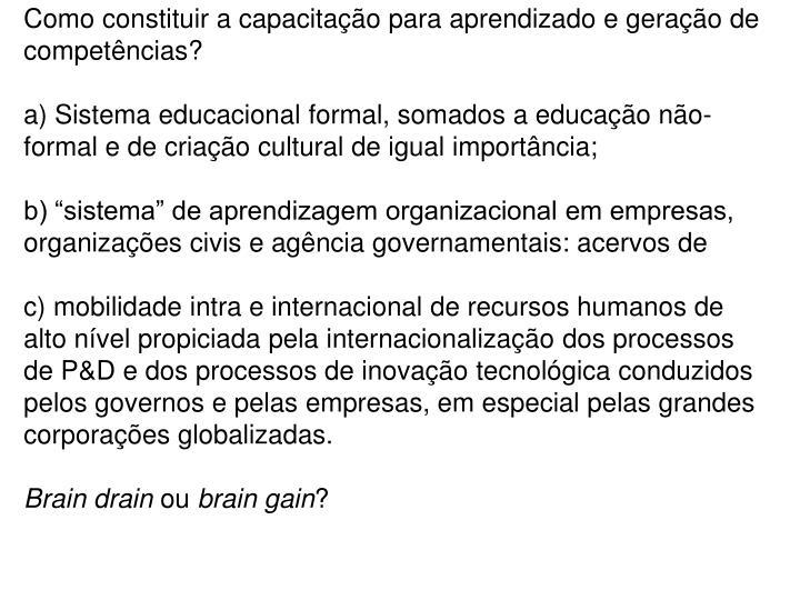 Como constituir a capacitação para aprendizado e geração de competências?