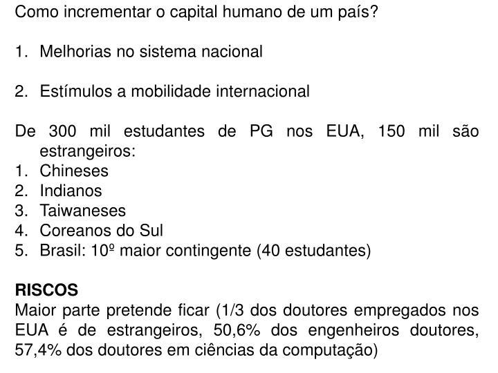 Como incrementar o capital humano de um país?