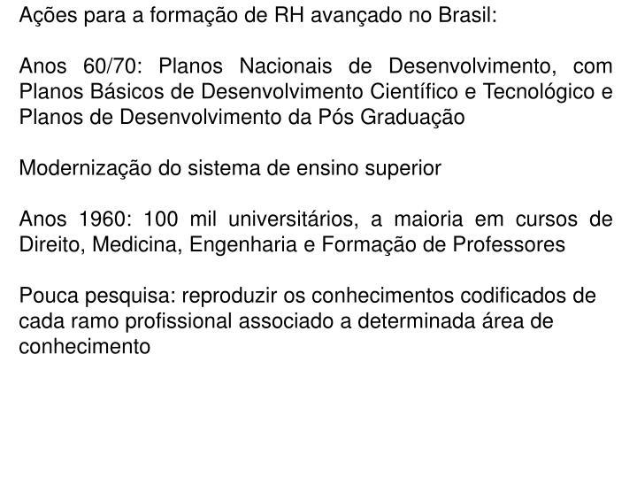 Ações para a formação de RH avançado no Brasil: