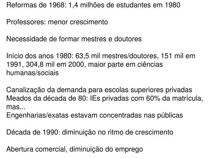 Reformas de 1968: 1,4 milhões de estudantes em 1980