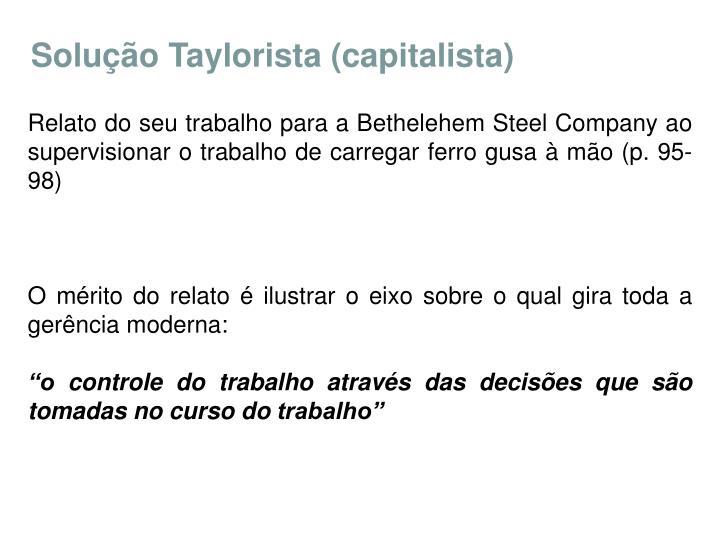 Solução Taylorista (capitalista)