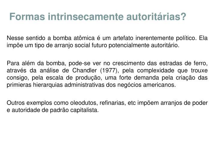 Formas intrinsecamente autoritárias?