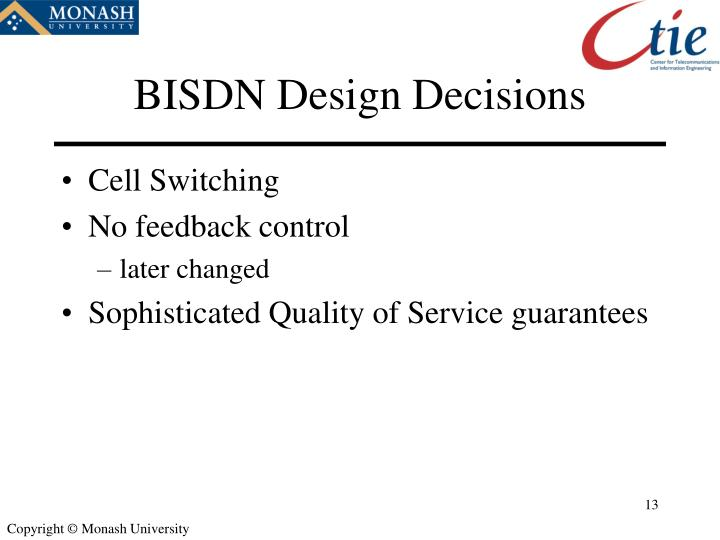 BISDN Design Decisions