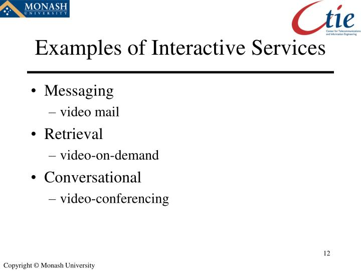 Examples of Interactive Services
