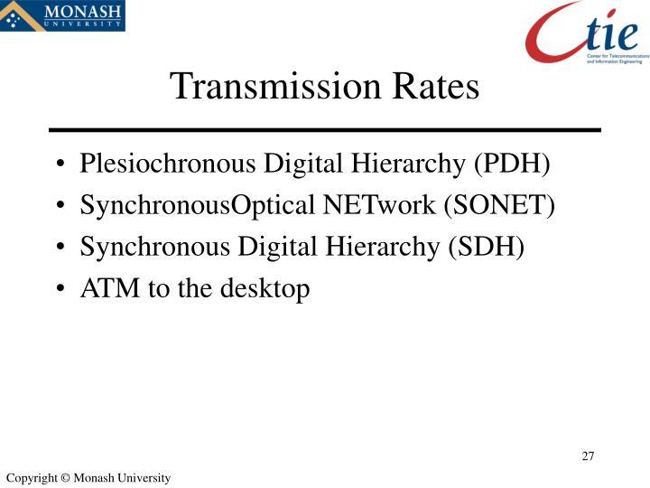 Transmission Rates