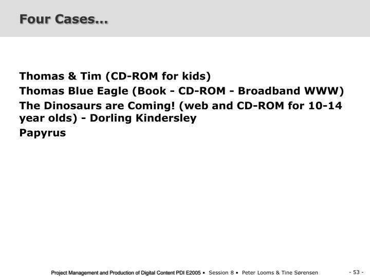 Four Cases...