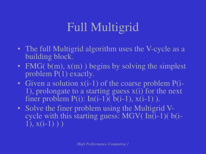 Full Multigrid