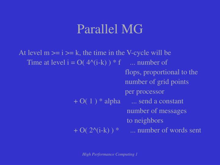 Parallel MG