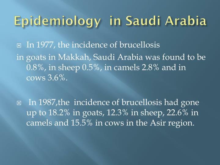 Epidemiology  in Saudi Arabia