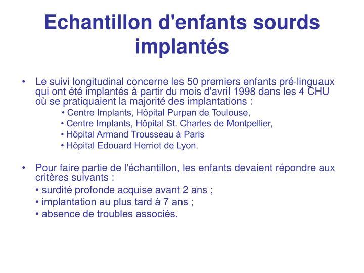 Echantillon d'enfants sourds implantés