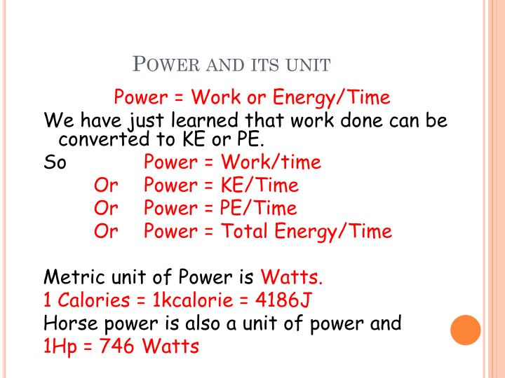 Power and its unit