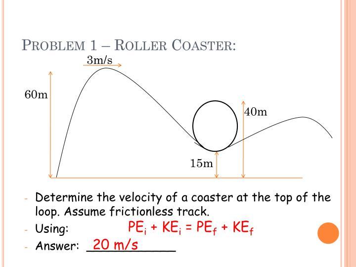 Problem 1 – Roller Coaster: