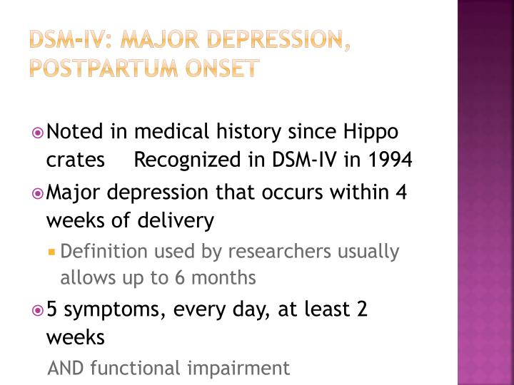 DSM-IV: Major Depression, Postpartum Onset