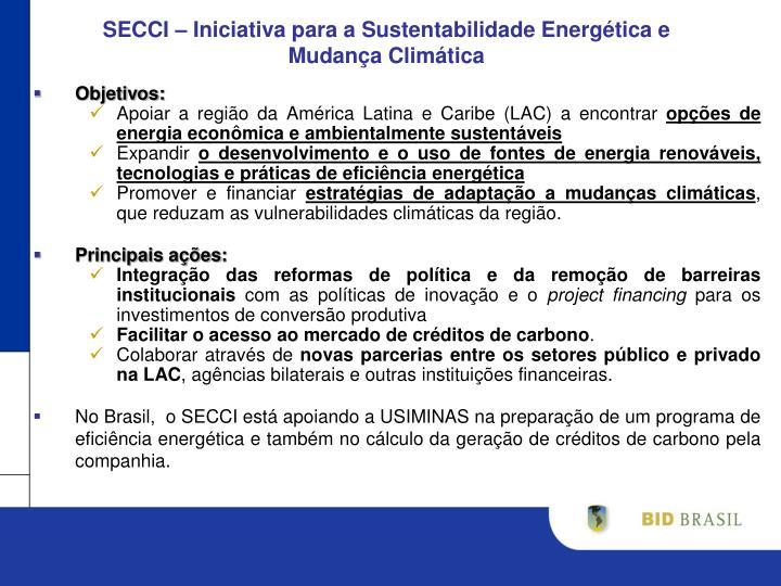 SECCI – Iniciativa para a Sustentabilidade Energética e Mudança Climática