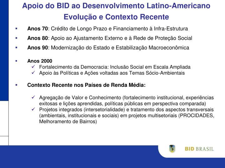 Apoio do BID ao Desenvolvimento Latino-Americano