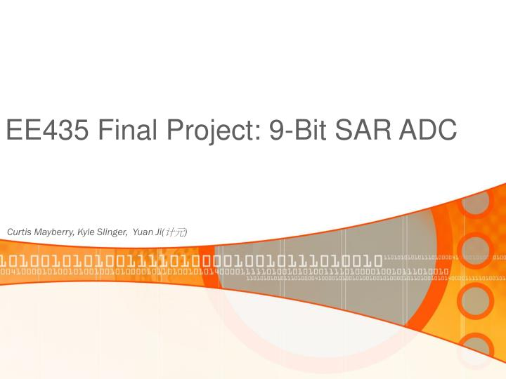 Ee435 final project 9 bit sar adc