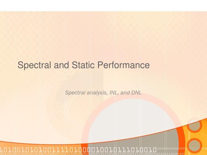 Spectral and Static
