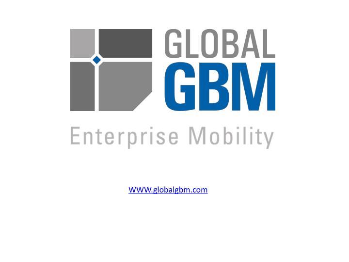WWW.globalgbm.com