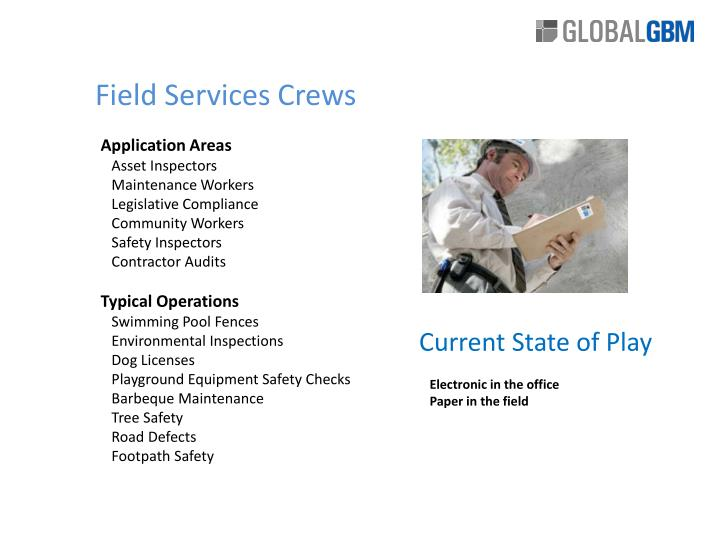 Field Services Crews