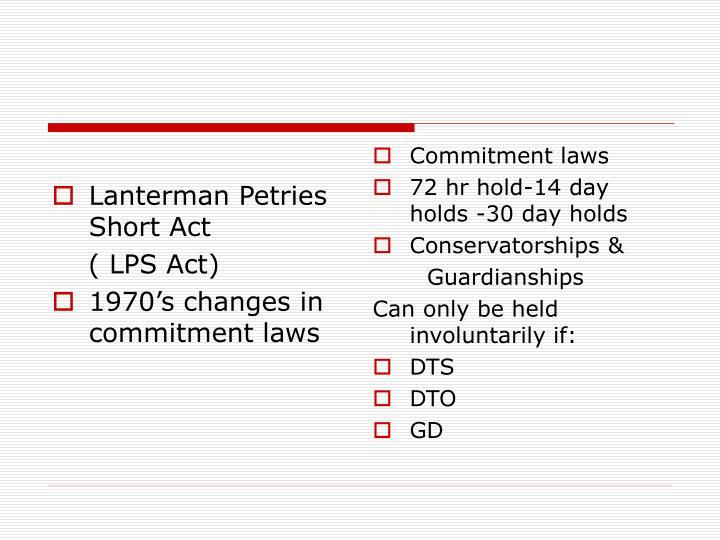 Lanterman Petries Short Act