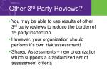 other 3 rd party reviews