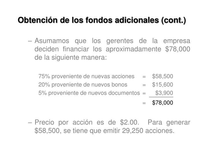 Obtención de los fondos adicionales (cont.)