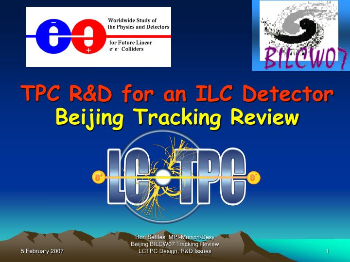 TPC R&D for an ILC Detector