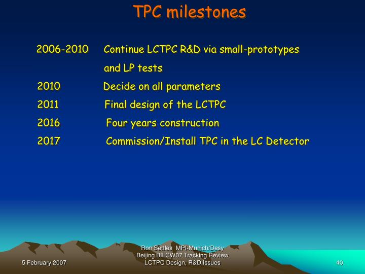 TPC milestones