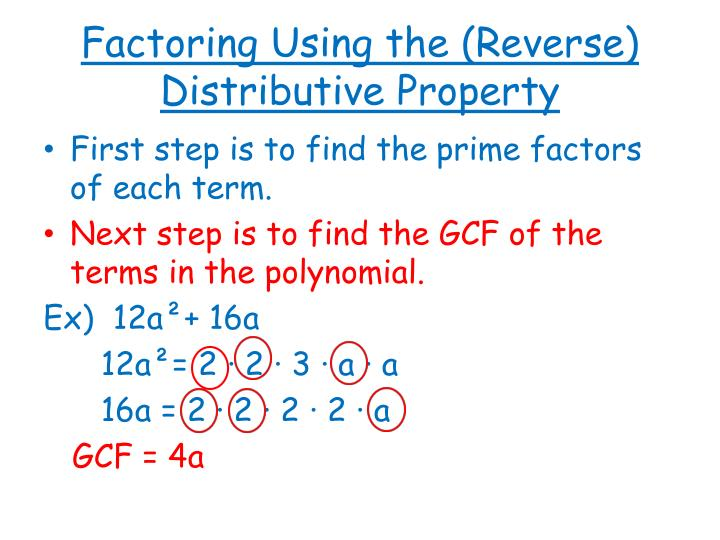 Factoring Using the (Reverse) Distributive Property