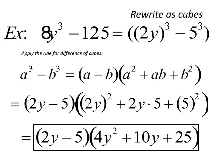 Apply the rule for difference of cubes: