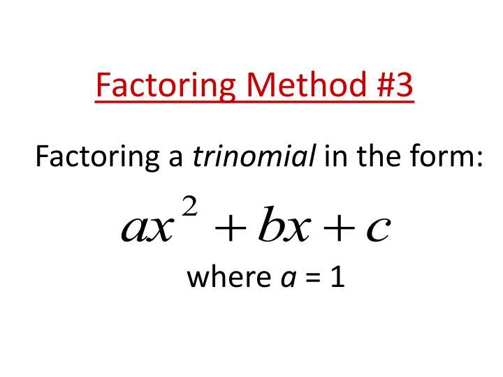 Factoring a