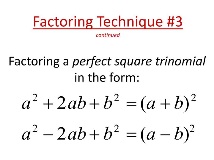 Factoring Technique #3