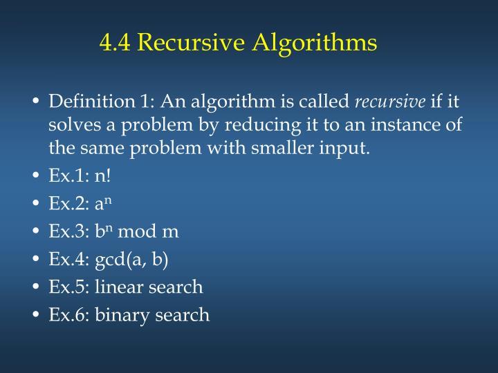 4.4 Recursive Algorithms