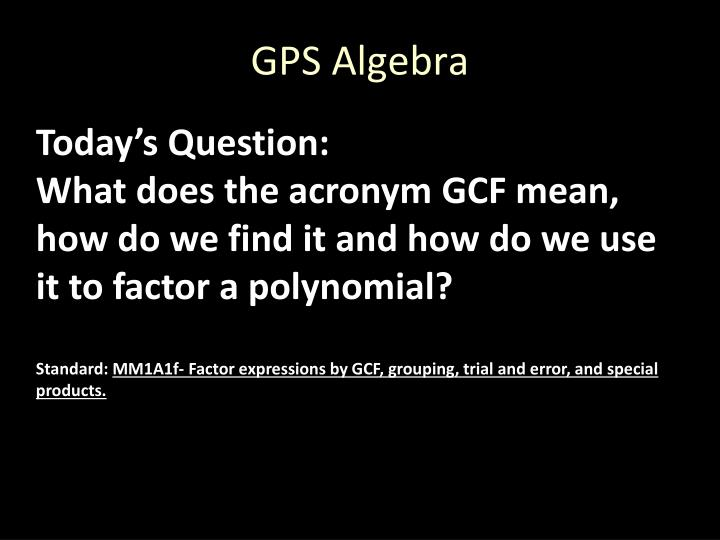 GPS Algebra