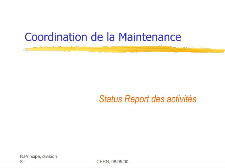 Coordination de la maintenance