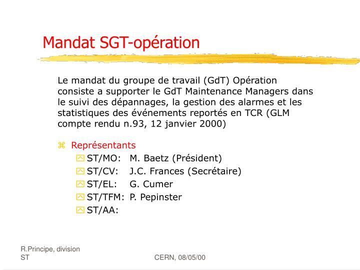 Mandat SGT-opération