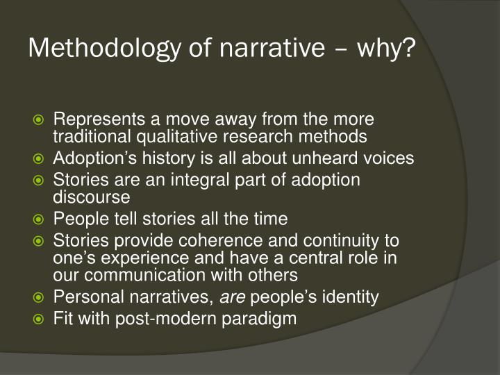 Methodology of narrative – why?