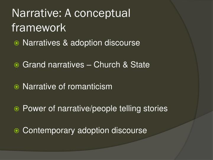 Narrative: A conceptual framework