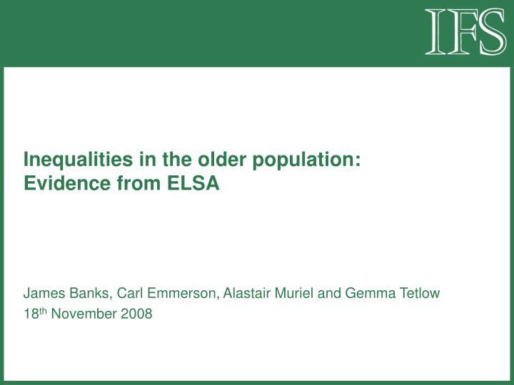 Inequalities in the older population: