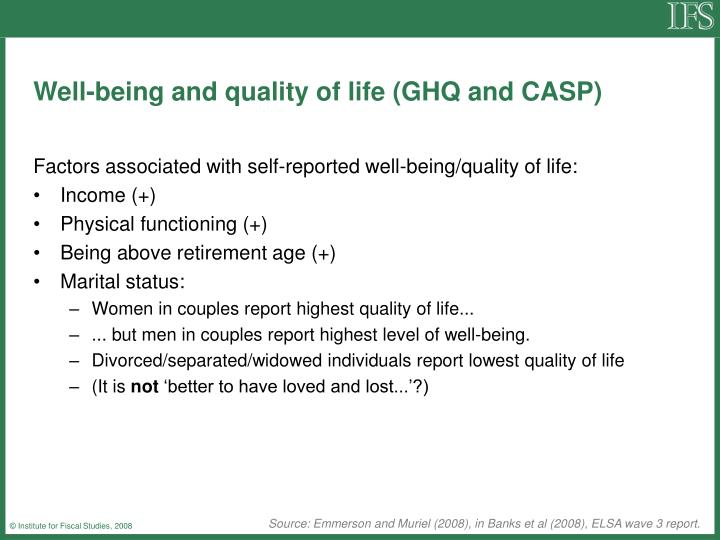 Well-being and quality of life (GHQ and CASP)
