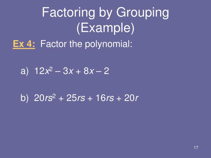 Factoring by Grouping (Example)