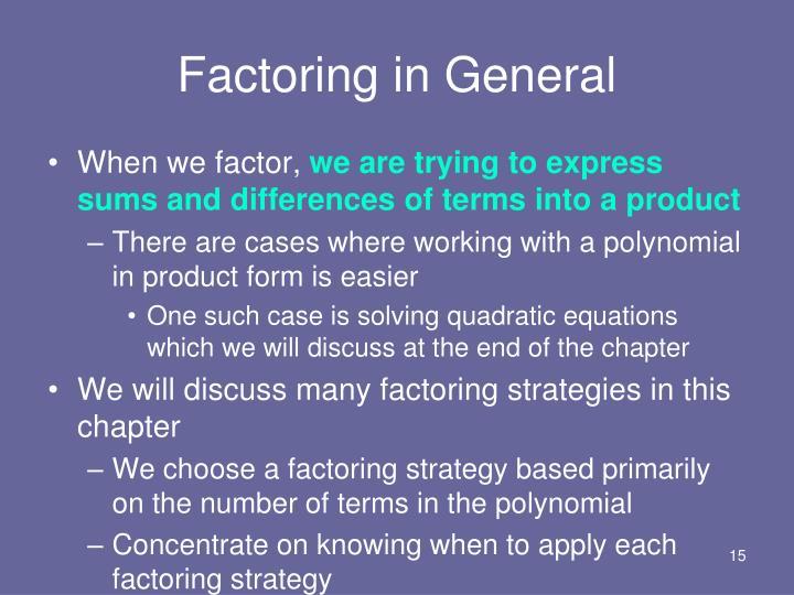 Factoring in General