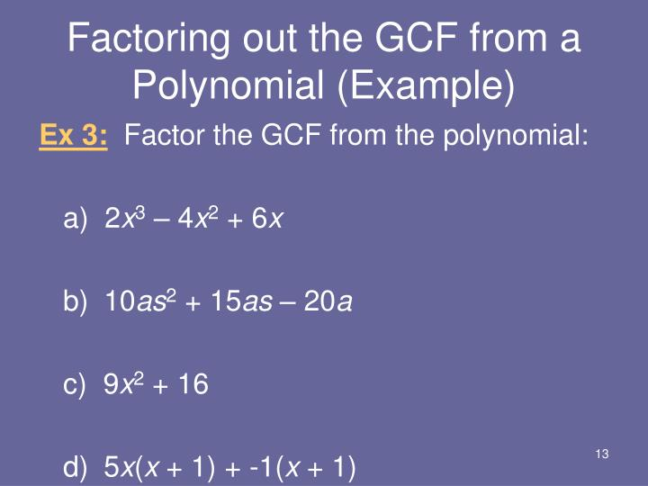 Factoring out the GCF from a Polynomial (Example)