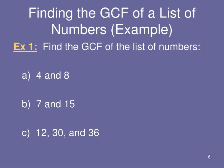 Finding the GCF of a List of Numbers (Example)
