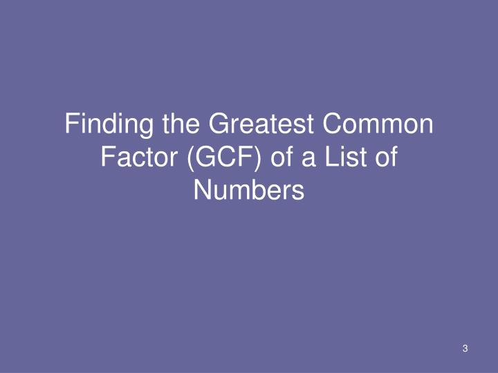 Finding the greatest common factor gcf of a list of numbers