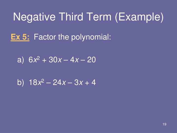 Negative Third Term (Example)