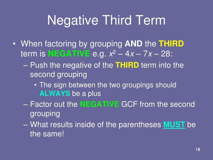 Negative Third Term